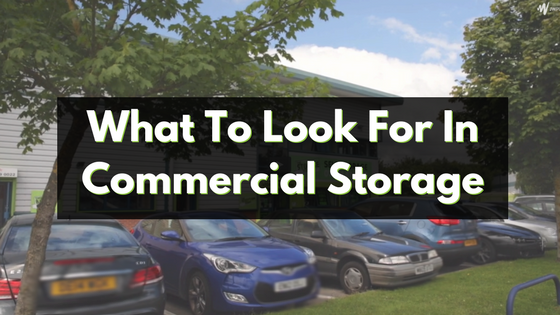 What To Look For In Commercial Storage
